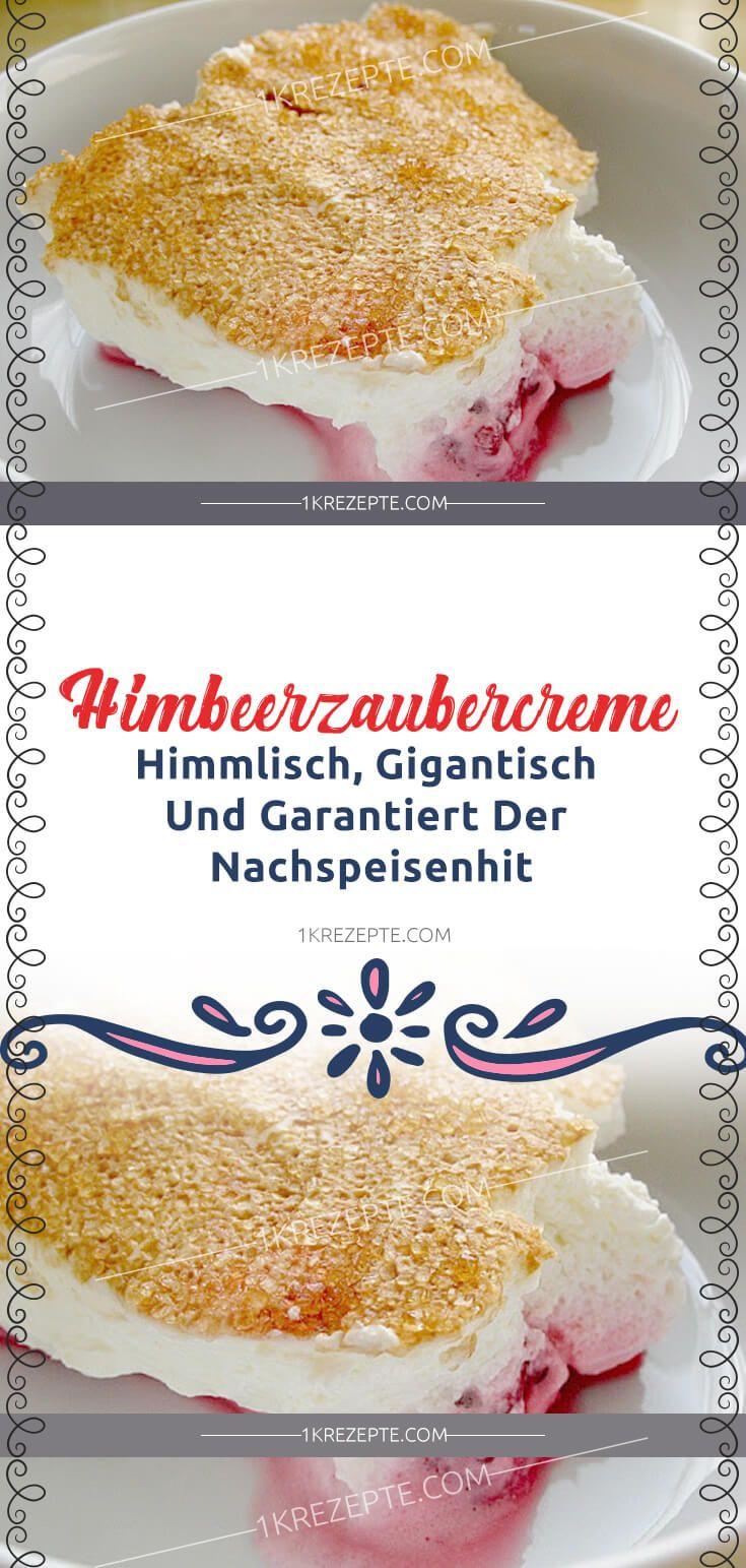 Himbeerzaubercreme (Himmlisch, gigantisch und garantiert der Nachspeisenhit)