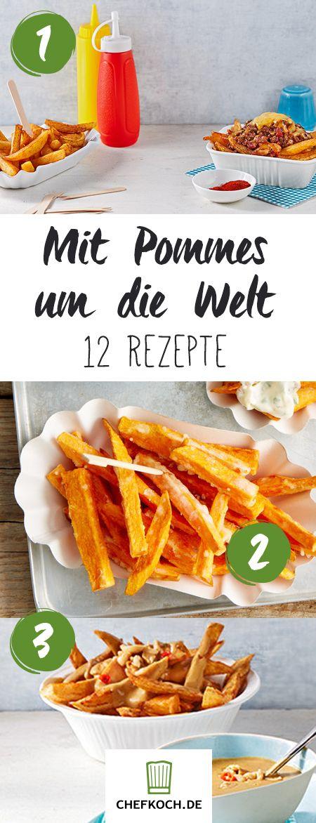 Mit Pommes um die Welt: 12 Rezepte