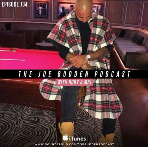"Audio: Joe Budden – The Joe Budden Podcast Episode 134 ""Frock-a-fella"" 