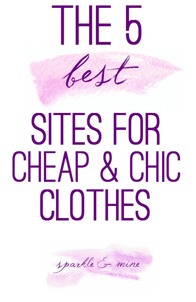 Sparkle & Mine: The Best Sites to Shop for Cheap & Chic Clothes!