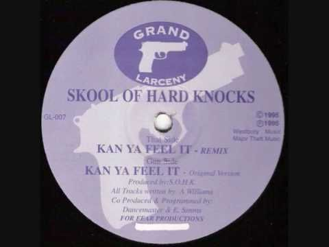 Skool Of Hard Knocks - Kan Ya Feel It (1995 Remix) - YouTube