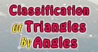 A brilliant video lesson designed for children to teach them about 'classification of triangles by angles'. This unique lesson will teach them about different types