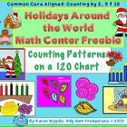 FREE Counting by Twos, Fives and Tens on a 120 Chart with a Holidays Around the World Theme. Integrate what students are learning in Social Studies and ...