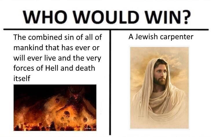 Who would win Jesus or sin meme  #Christian #memes