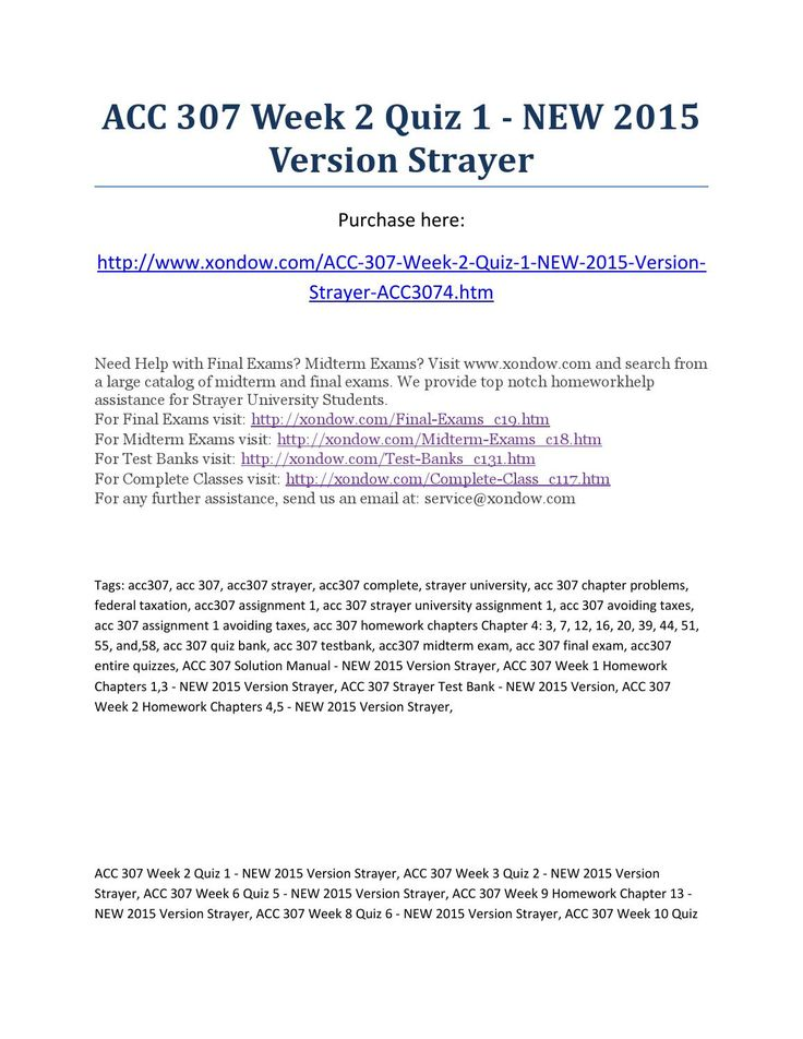 Acc 307 week 2 quiz 1 new 2015 version strayer  ACC 307 Week 2 Quiz 1 - NEW 2015 Version Strayer Purchase here: http://www.xondow.com/ACC-307-Week-2-Quiz-1-NEW-2015-Version-Strayer-ACC3074.htm  Need Help with Final Exams? Midterm Exams? Visit www.xondow.com and search from a large catalog of midterm and final exams. We provide top notch homeworkhelp assistance for Strayer University Students. For Final Exams visit: http://xondow.com/Final-Exams_c19.htm For Midterm Exams visit…