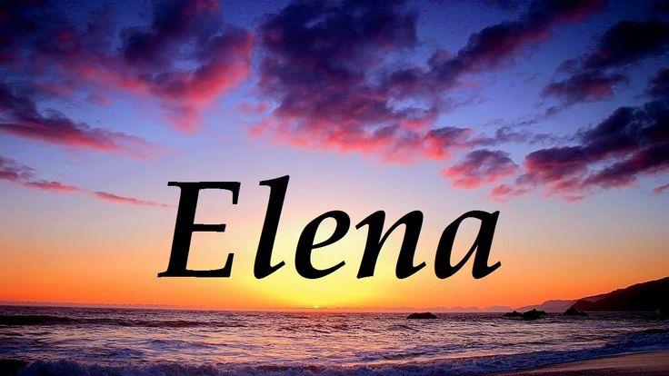 Elena, significado y origen del nombre