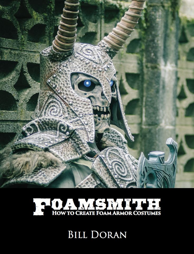 """Learn how to make your own foam armor costume! This is the eBook bundle that includes """"Foamsmith: How to Create Foam Armor Costumes"""" and """"Foam Armor, Fast!"""""""