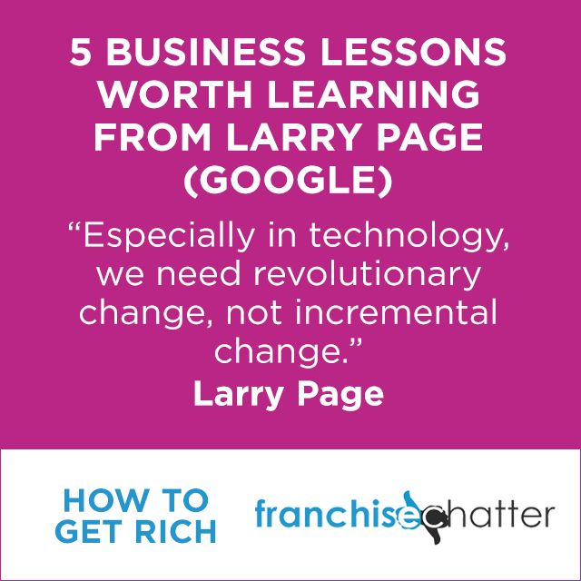 5 Business Lessons Worth Learning from Larry Page (Google)