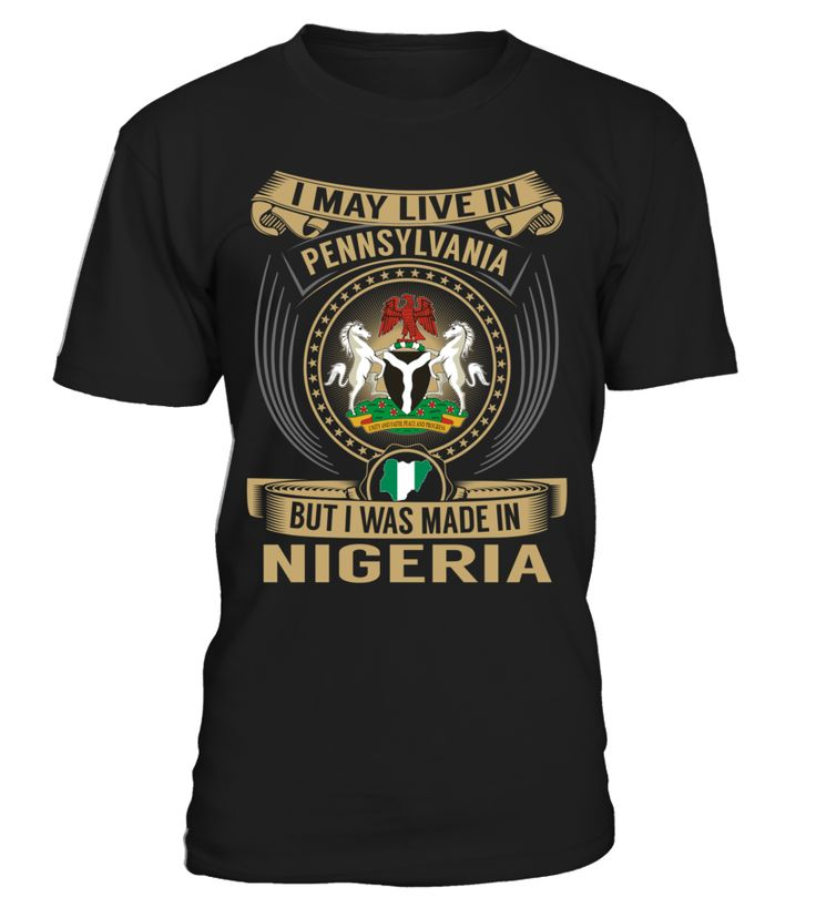I May Live in Pennsylvania But I Was Made in Nigeria #Nigeria
