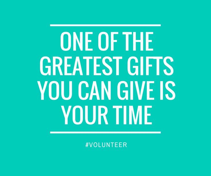 One of the greatest gifts you can give is your time. #volunteer