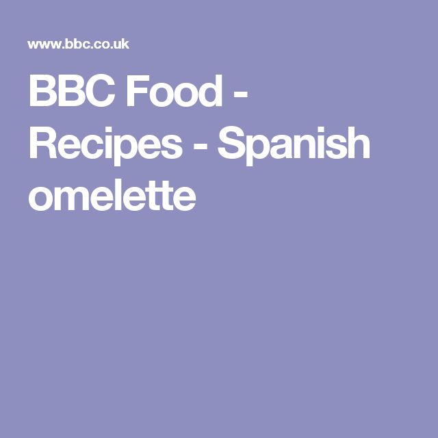 BBC Food - Recipes - Spanish omelette
