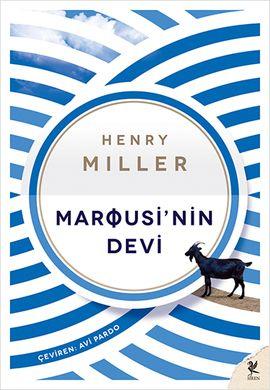 marousinin devi - henry miller - siren yayinlari  http://www.idefix.com/kitap/marousinin-devi-henry-miller/tanim.asp