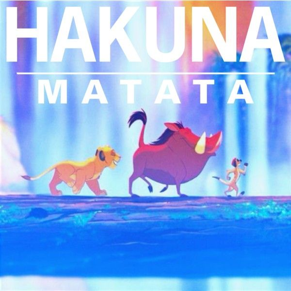 Hakuna Matata by becnellie on Polyvore featuring art