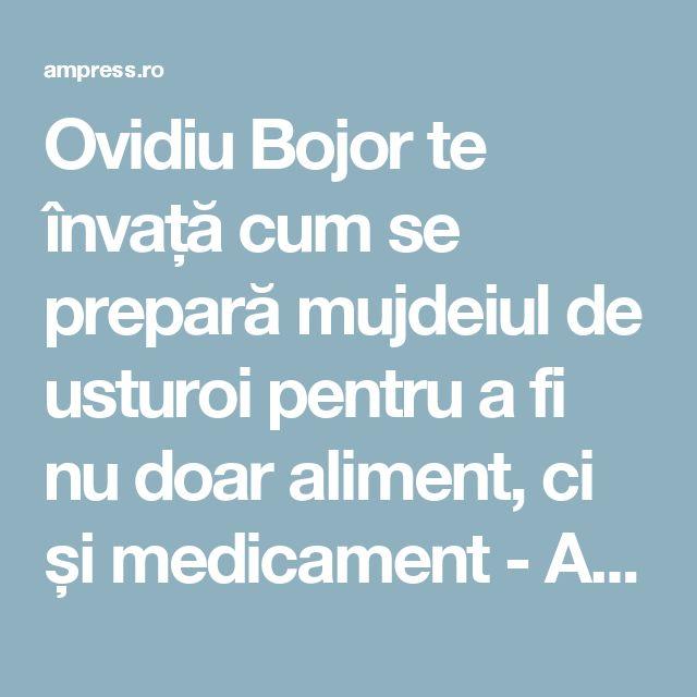 Ovidiu Bojor te învață cum se prepară mujdeiul de usturoi pentru a fi nu doar aliment, ci și medicament - AM Press