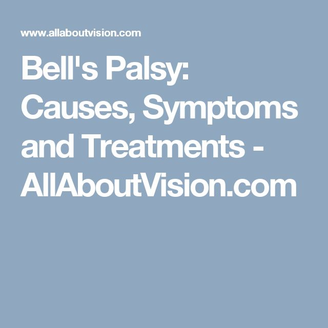 Bell's Palsy: Causes, Symptoms and Treatments - AllAboutVision.com