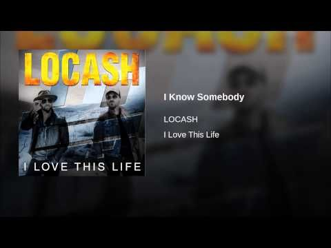 """Hear The New Single From LoCash, """"I Know Somebody"""" 