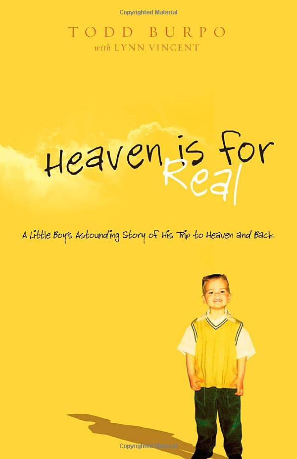 Heaven is for real......a book that everyone should read. :)