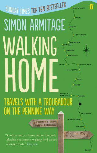 Walking Home by Simon Armitage https://www.amazon.co.uk/dp/0571249892/ref=cm_sw_r_pi_dp_QLqFxbJVT21VW