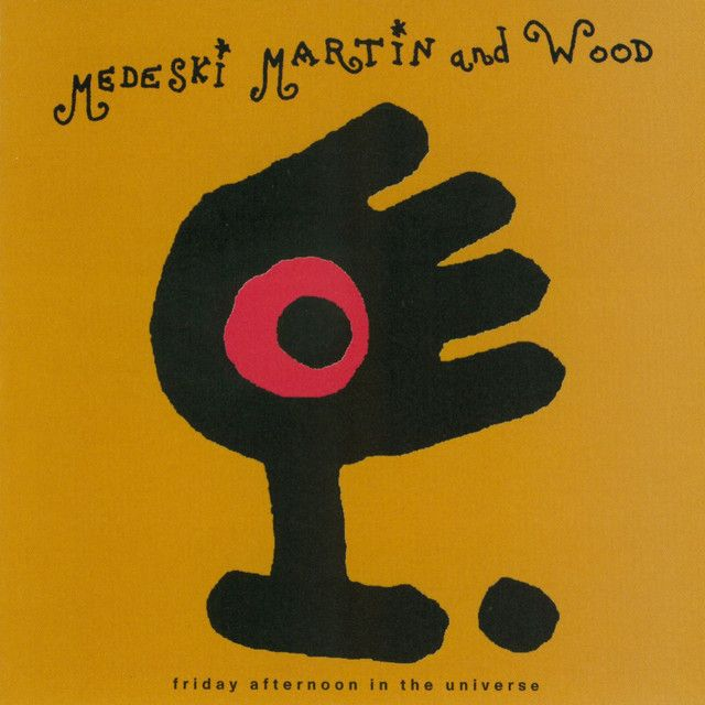 """"""" Friday Afternoon In The Universe"""" by Medeski Martin & Wood"""