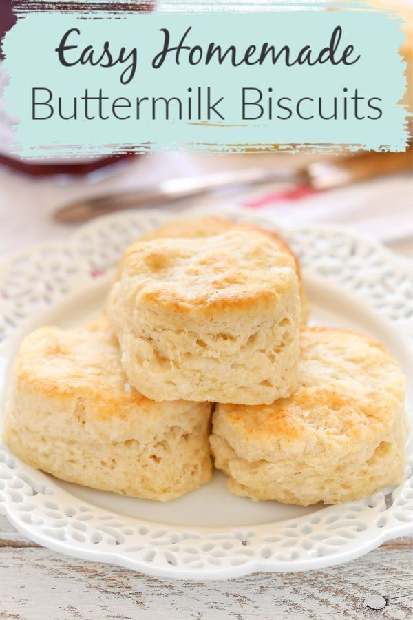Easy Buttermilk Biscuits Easy Biscuit Recipe Buttermilk Recipes Biscuit Recipe
