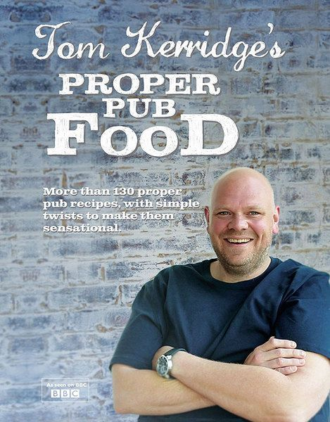 Tom Kerridge Proper Pub Food hes so great, with fab recipes for all!