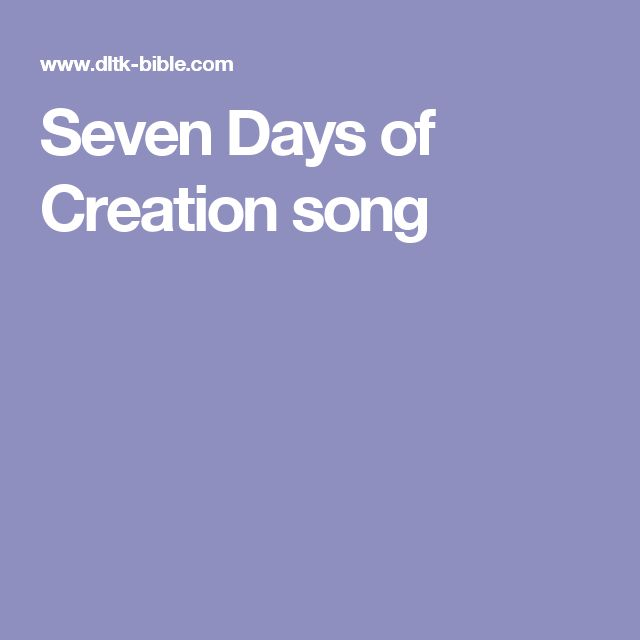Seven Days of Creation song