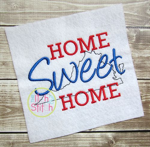 I2S Home Sweet Home Virginia Embroidery Design