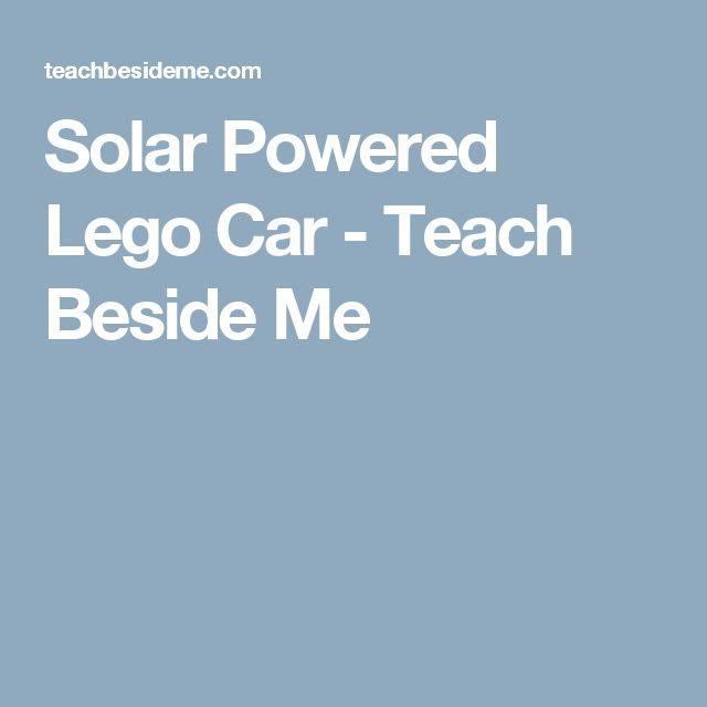 Solar Powered Lego Car - Teach Beside Me