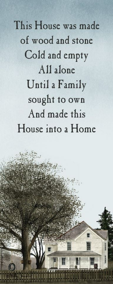 I think this poem says it all.  My house isn't special or fancy, but the love we share with our family is what makes it a home.