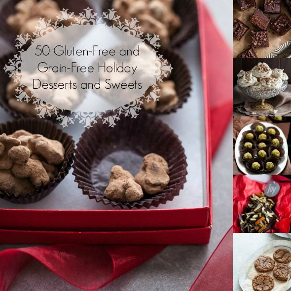 50 Gluten Free and Grain Free Holiday Desserts and Sweets on Gourmande in the Kitchen