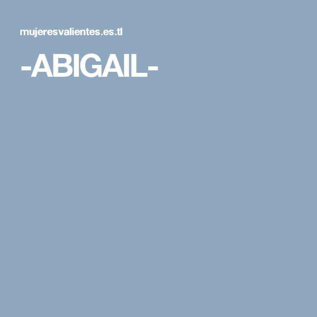 -ABIGAIL-