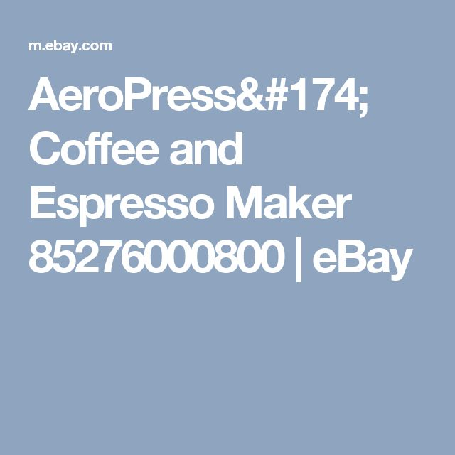 AeroPress® Coffee and Espresso Maker 85276000800 | eBay
