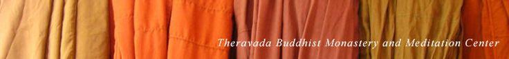 Theravada Buddhist Monastery and Meditation Center