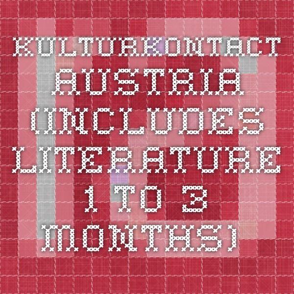 KulturKontact - Austria (includes literature. 1 to 3 months).