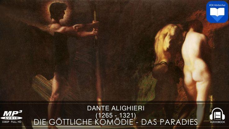 Hörbuch: Die göttliche Komödie - Das Paradies von Dante Alighieri   Komp...