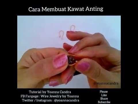 Cara Membuat Kawat Anting (6) - YouTube