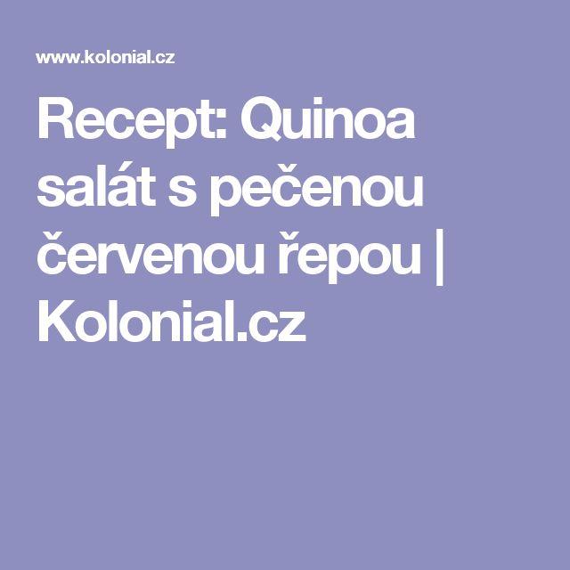 Recept: Quinoa salát s pečenou červenou řepou               | Kolonial.cz