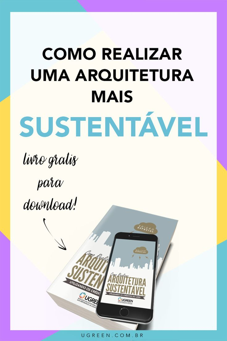 121 best livros arquitetura images on pinterest arquitetura books arquitetura sustentvel utilizando crditos do leed ebook gratuito fandeluxe Choice Image