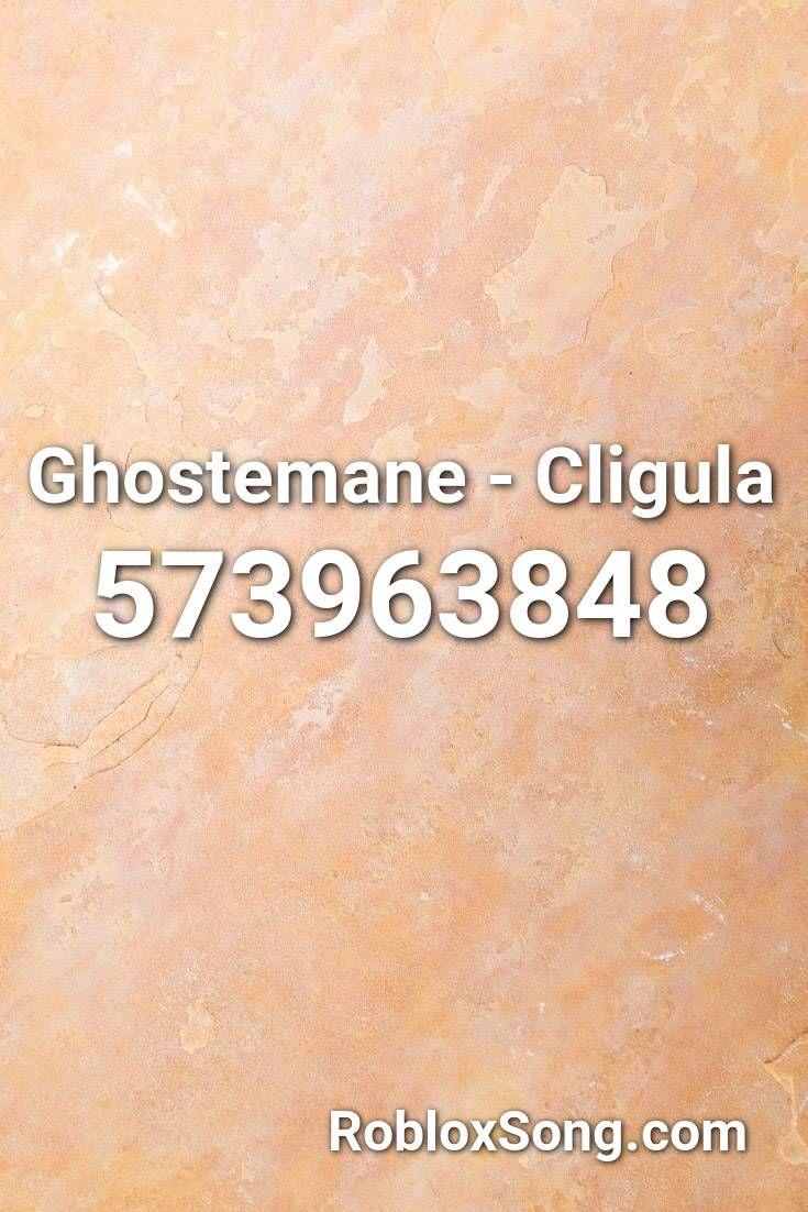 Ghostemane Cligula Roblox Id Roblox Music Codes In 2020
