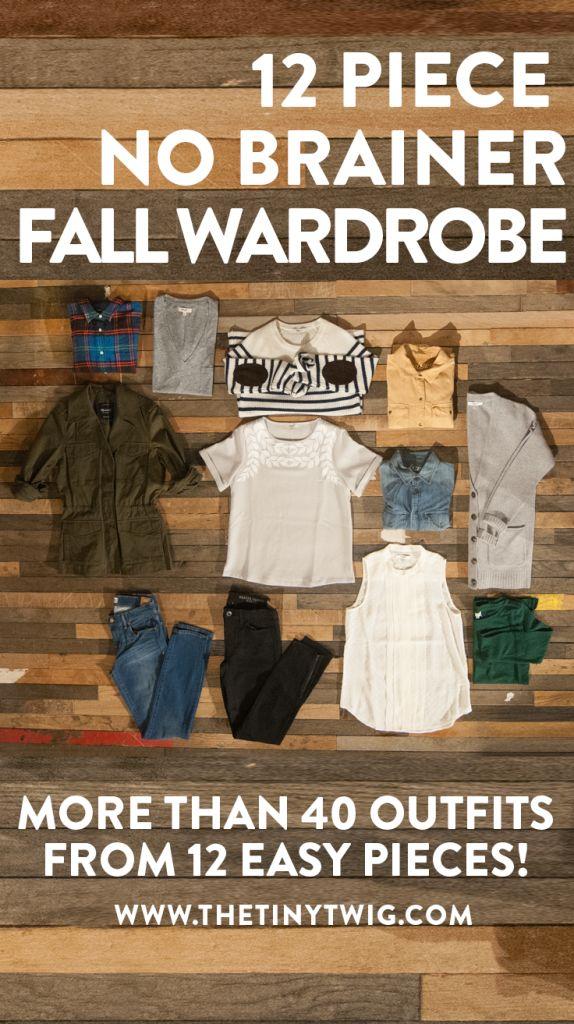 Pare down the non-essentials to a fantastic wardrobe. 12-Piece-No-Brainer-Wardrobe via The Tiny Twig