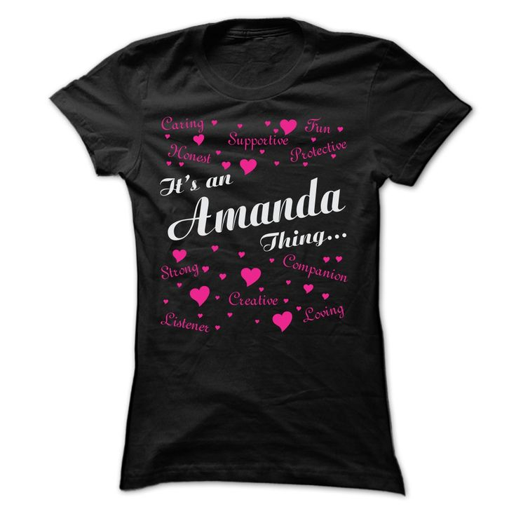 AMANDA THING AWESOME SHIRTYour shirt is screen printed on high quality material! ==> Dont delay! Please Order it now!AMANDA, AMANDA THING, AMANDA NAME, NAME, THING