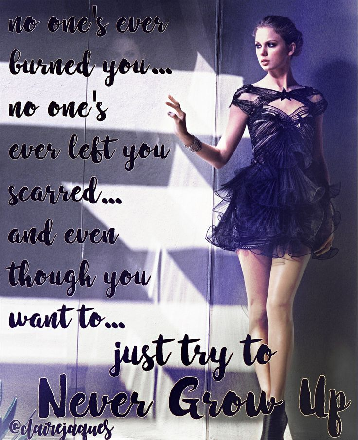 Taylor Swift Never Grow Up lyric edit by Claire Jaques