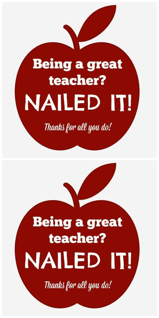 Being A Great Teacher? Nailed it! Printable Teacher Appreciation Gift Tag - It's A Fabulous Life
