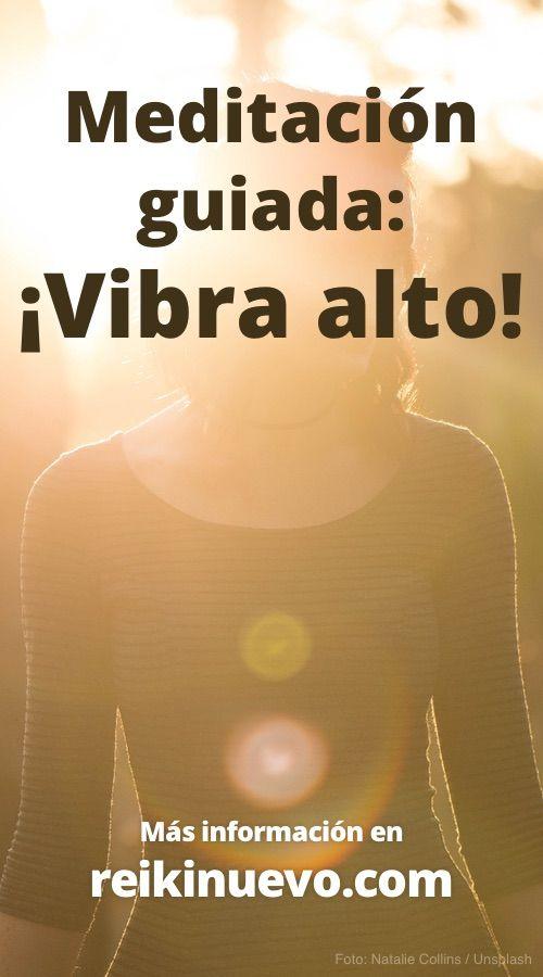 Escucha esta meditación guiada en la voz de Maestro de Luz para elevar tu vibraciones y potenciar tus pensamientos positivos. Escúchala en: https://www.reikinuevo.com/meditacion-guiada-vibra-alto/
