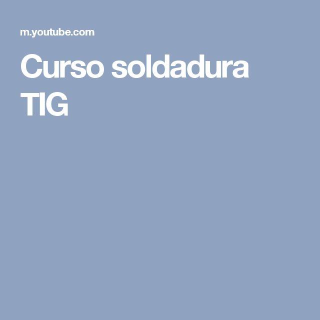 Curso soldadura TIG