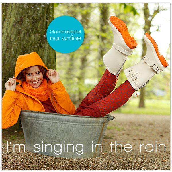 Mit guter Laune, Gummistiefeln und Regenjacke dem Regen trotzen!  I´m singing in the rain!