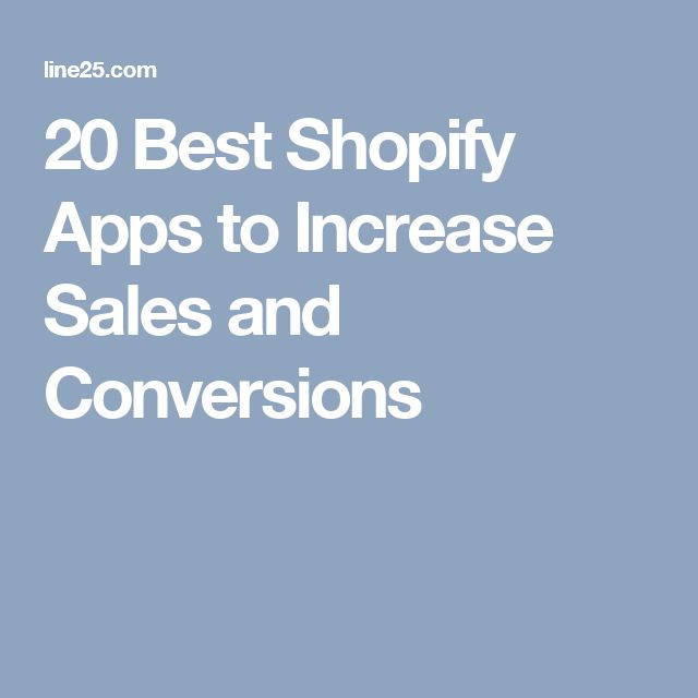 20 Best Shopify Apps to Increase Sales and Conversions