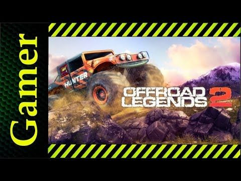 Андроид игры | Offroad Legends 2 | гонки андроид