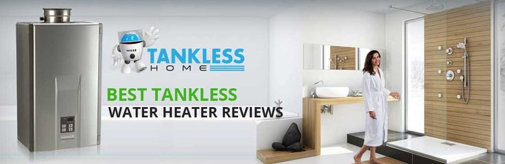 """Best Tankless Water Heater Reviews by """"The Plumber Bros."""" Our plumbers reviewed and selected the best water heaters for you, so you get the highest value...   http://tanklesshome.com/"""