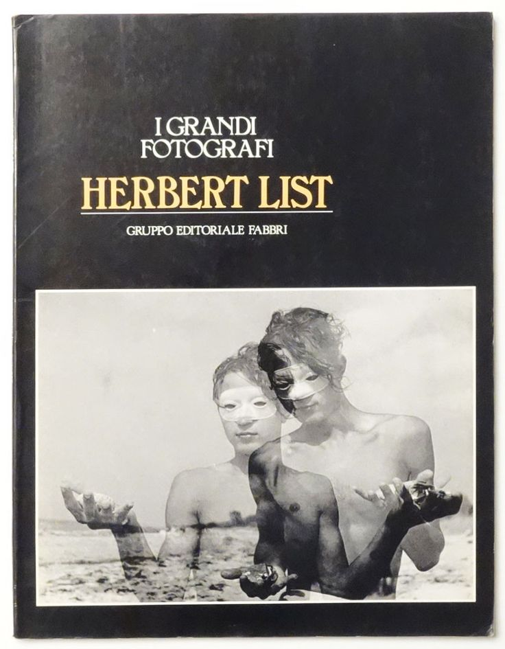 Herbert List: I GRANDI FOTOGRAFI